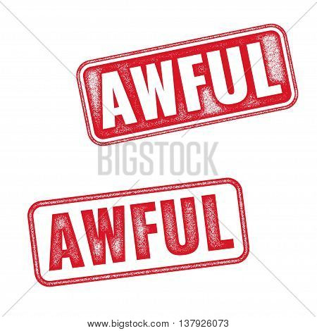 AWFUL red stamp text isolated on white background. Realistic vector stamp with word Awful