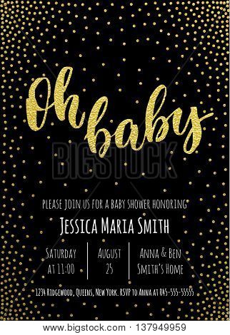 Oh Baby. Gold Baby Shower invitation card template. Classic white calligraphy vector lettering. Black background with glitter golden polka dot decoration.