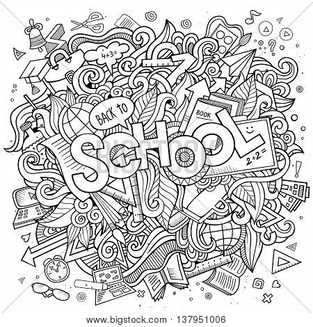 Cartoon cute doodles hand drawn school illustration. Sketchy picture with education theme items. Doodle inscription School.Line art detailed, with lots of objects background. Funny vector artwork.