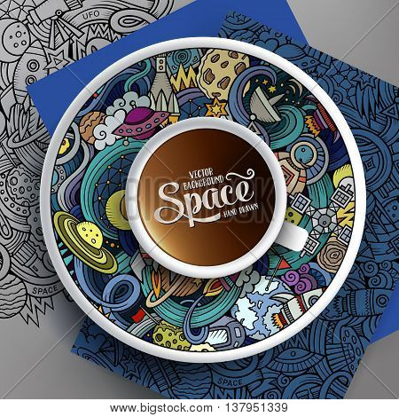 Vector illustration with a Cup of coffee and hand drawn space doodles on a saucer, on paper and on the background