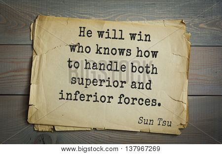 Ancient chinese strategist and philosopher Sun Tzu quote on old paper background. He will win who knows how to handle both superior and inferior forces.