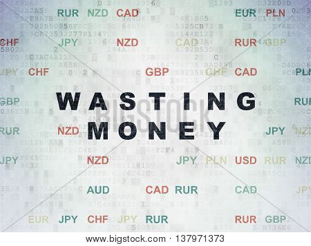 Banking concept: Painted black text Wasting Money on Digital Data Paper background with Currency