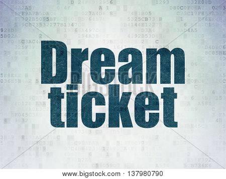 Finance concept: Painted blue word Dream Ticket on Digital Data Paper background