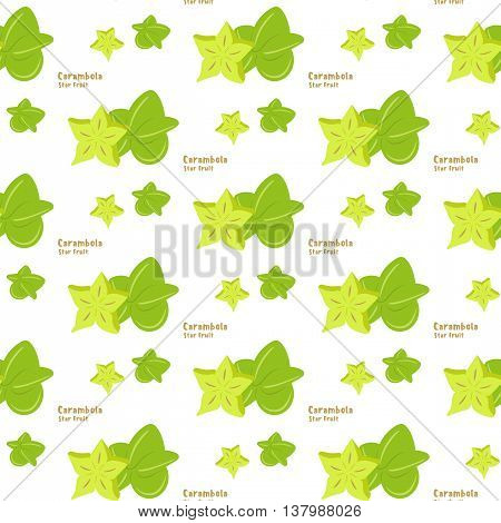 Seamless pattern of exotic tropical fruit star fruit or carambola on a white color background flat style for printing on fabric or paper. Vector illustration.