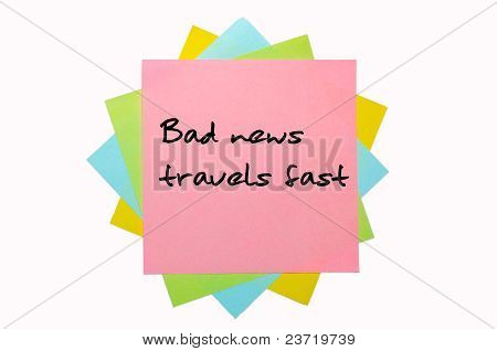 "Proverb ""bad News Travels Fast"" Written On Bunch Of Sticky Notes"
