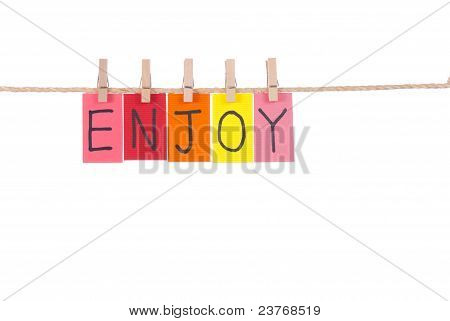 Enjoy, Wooden Peg  And Colorful Words
