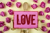 Handwriting Text Love. Concept Meaning Intense Feeling Deep Affection Romantic Sexual Attachment Rel poster