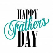 Happy Father Day Lettering Decoration. Fathers Day Design Element. Handwritten And Typed Text, Calli poster