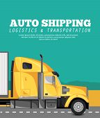 Auto Shipping Banner With Container Truck On The Highway. Commercial Cargo Trucking, Freight Deliver poster