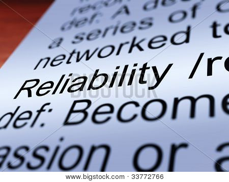 Reliability Definition Closeup Showing Dependability
