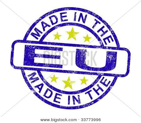 Made In The Eu Stamp Shows Product Or Produce From The European Union