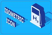 Isometric Hydrogen Filling Station Icon Isolated On Blue Background. H2 Station Sign. Vector Illustr poster
