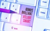 Handwriting Text Writing Genius Brilliant Intelligent Smart. Concept Meaning Clever Bright Knowledge poster