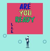 Word Writing Text Are You Ready. Business Concept For Alertness Preparedness Urgency Game Start Hurr poster
