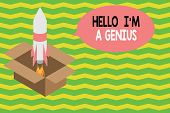 Word Writing Text Hello I M A Genius. Business Concept For Introduce Yourself As Over Average Demons poster