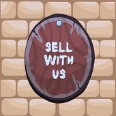 Handwriting Text Writing Sell With Us. Concept Meaning Online Selling Platform Looking For Seller El poster