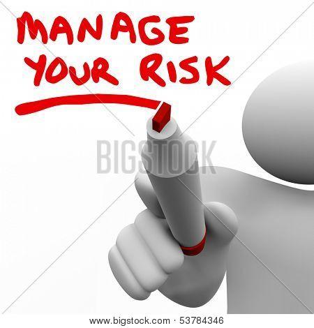 Manage Your Risks Management Reduce Danger