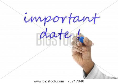 Important Date Written  On Transparent Wipe Board