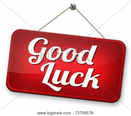 good fortune lucky charm wish you the best of luck