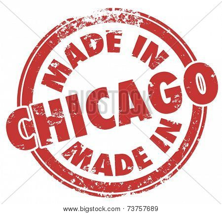 Made in Chicago words in a round red stamp to show production and manufacturing pride in produts created in the windy city in Illinois