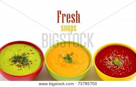 Three Fresh Soups