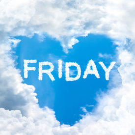 stock photo of friday  - friday time happy for holiday concept inside blue sky shape heart from cloud frame - JPG