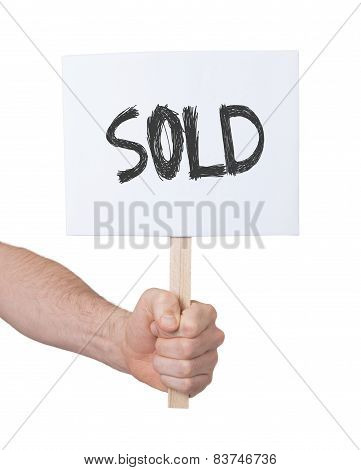 Hand Holding Sign, Isolated On White