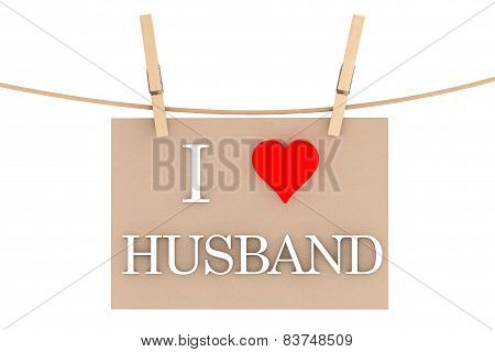 I Love Husband With Heart Hanging With Clothespins