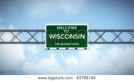 Wisconsin USA State Welcome to Highway Road Sign