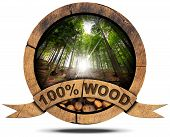 image of 100 percent  - Wooden icon with trunks of trees cut and green forest with sun rays wooden ribbon and text 100 - JPG
