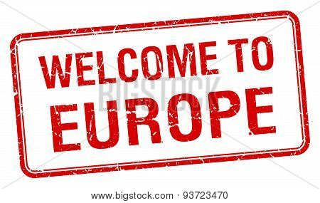 Welcome To Europe Red Grunge Square Stamp