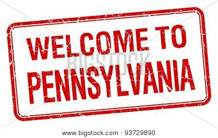 Welcome To Pennsylvania Red Grunge Square Stamp