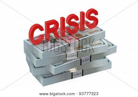 Crisis Concept With Dollars