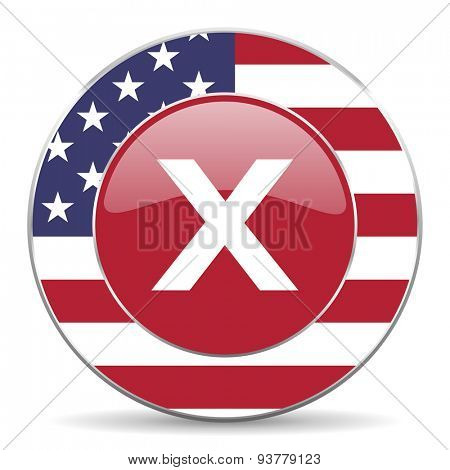 cancel original american design modern icon for web and mobile app on white background