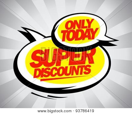 Super discounts speech bubbles design.
