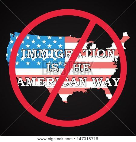 USA - Immigration is not the american way