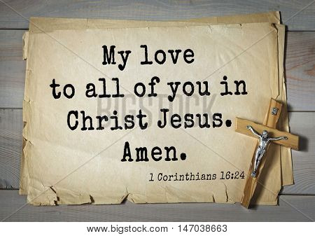 TOP-150 Bible Verses about Love.My love to all of you in Christ Jesus. Amen.
