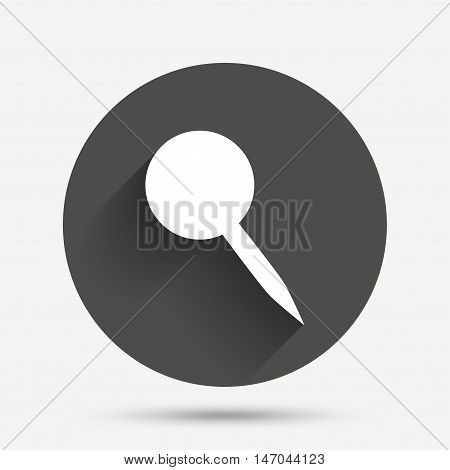 Pushpin sign icon. Pin button. Circle flat button with shadow. Vector