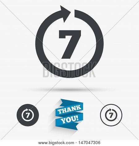 Return of goods within 7 days sign icon. Warranty exchange symbol. Flat icons. Buttons with icons. Thank you ribbon. Vector