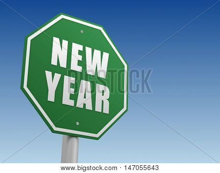 new year ahead green road sign 3d concept illustration