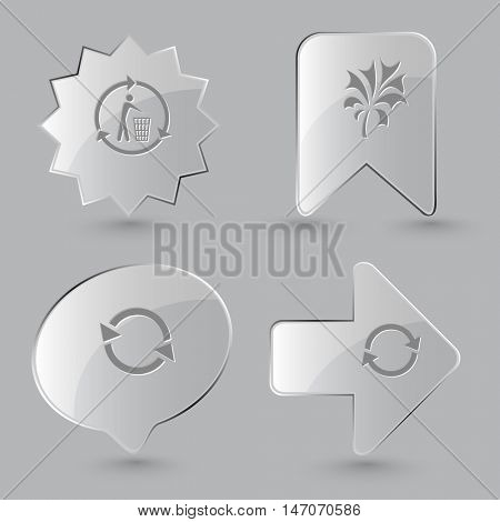 4 images: recycling bin, plant, recycle symbol. Ecology set. Glass buttons on gray background. Vector icons.