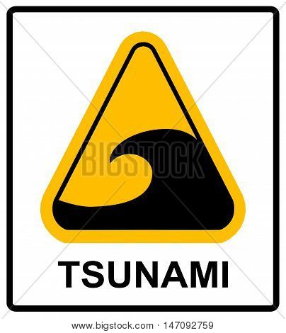 Tsunami hazard zone sign. In case of earthouake go to high ground or inland. Vector warning sticker label with wave symbol in yellow triangle isolated on white.