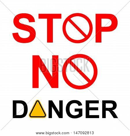 General prohibition, forbidden sign in words STOP, NO and DANGER. Vector illustration. Empty template red circle isolated on white. Can be used for your prohibition banner, information sticker design