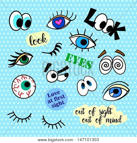 Fashion patch badges. Eyes set. Pop Art. Stickers, pins, patches and handwritten notes collection in cartoon 80s-90s comic style. Trend. Vector illustration isolated. Vector clip art.