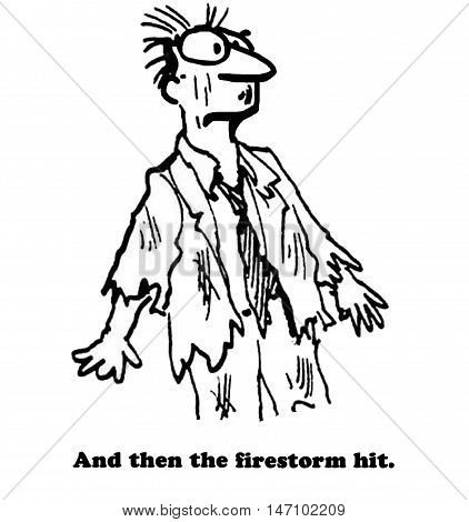 B&W business or political illustration showing a man in torn, shredded clothing, 'and then the firestorm hit'.