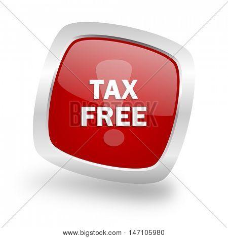 tax free square glossy red chrome silver metallic web icon