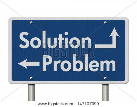 Difference between the Solution and the Problem Blue Road Sign with text Solution and Problem isolated over white, 3D Illustration, 3D Illustration