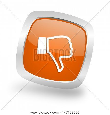 dislike square glossy orange chrome silver metallic web icon