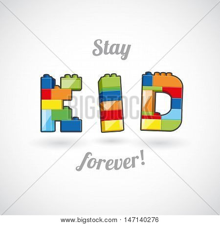 Stay Kid Forever brick based slogan illustration template.