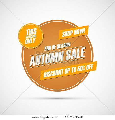 Autumn Sale. This weekend special offer banner, discount up to 50% off. End of season. Shop now! Vector illustration.